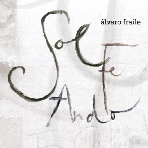 So Fe Ando - Álvara Fraile